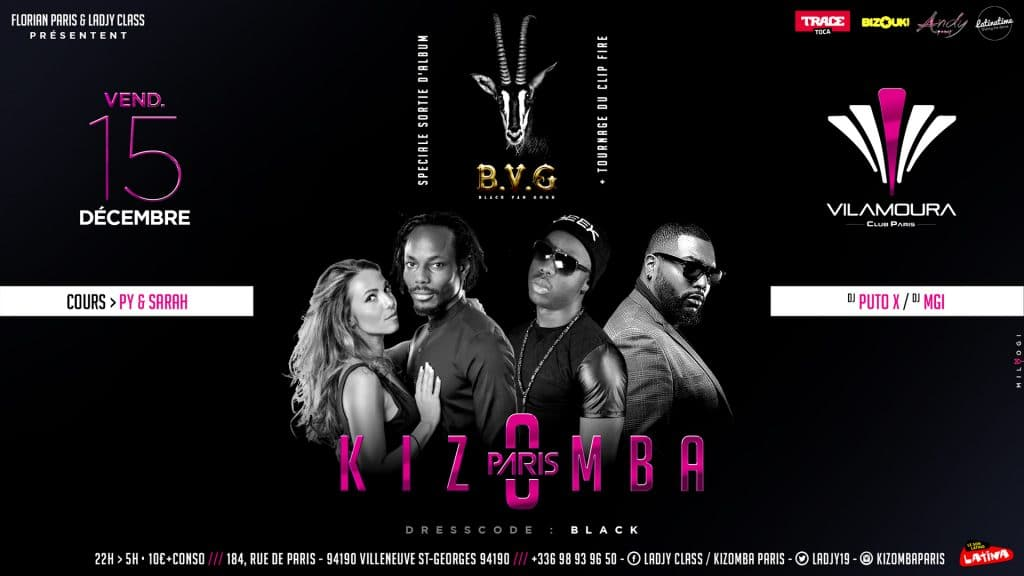 Kizomba Paris - Vilamoura - The Last - Villeneuve Saint Georges - Sortie Album Puto X - BVG