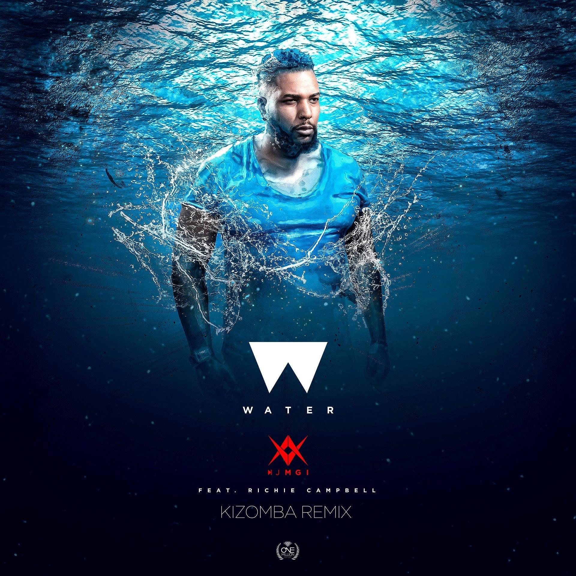 water - Dj Mgi - Kizomba remix - 2018